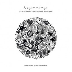 Beginnings: A hand-doodled coloring book for all ages