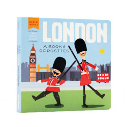 HELLO, WORLD - LONDON (A BOOK OF OPPOSITES)