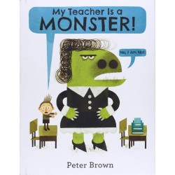 My Teacher Is a Monster! (No, I Am Not.) Hardcover