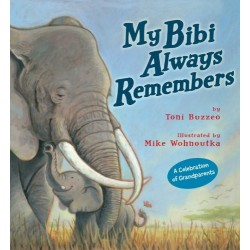 My Bibi Always Remembers - Hardcover