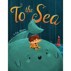 To the Sea - Hardcover