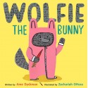 Wolfie the Bunny Hardcover