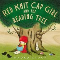 Red Knit Cap Girl and the Reading Tree Hardcover