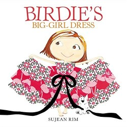 Birdie's Big-Girl Dress (Birdie Series) Hardcover
