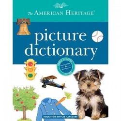 The American Heritage Picture Dictionary 1st Edition