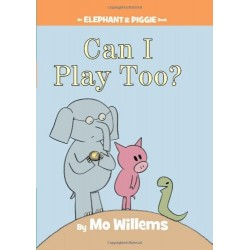 Can I Play Too? (An Elephant and Piggie Book) by Mo Willems