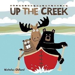 Up the Creek (Life in the Wild) by Nicholas Odland