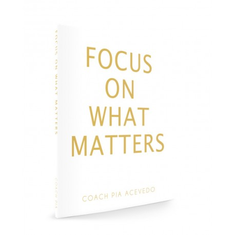 Focus on What Matters - Paperback