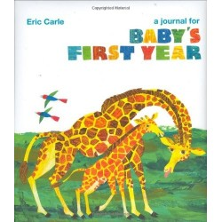 Eric Carle: A Journal for Baby's First Year
