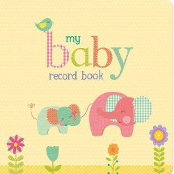 My Baby Record Book - Hardcover
